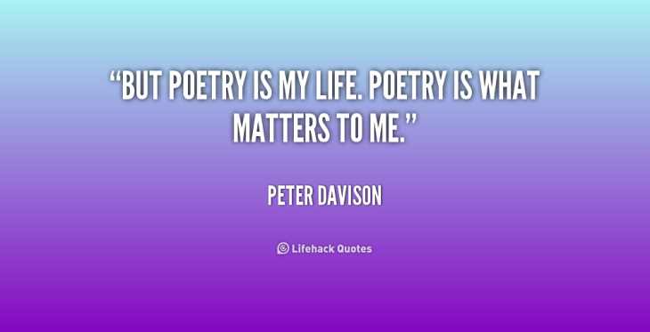 quote-peter-davison-but-poetry-is-my-life-poetry-is-154583