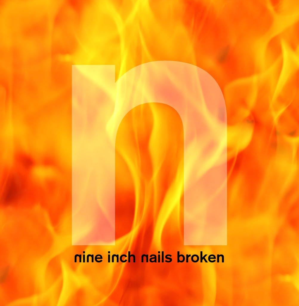 Reevaluating NINE INCH NAILS – Part 3: Broken – The Fraudsters\' Almanac